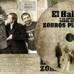 EL HALCÓN y la auténtica banda de los ZORROS PLATEADOS