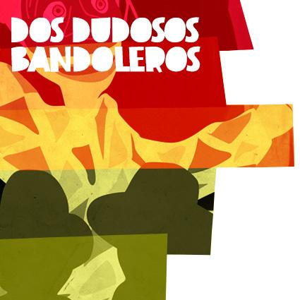 Dos dudosos Bandoleros